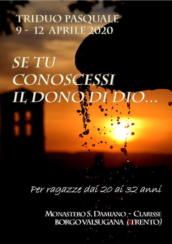 """""""Se tu conoscessi il dono di Dio!"""" Triduo Pasquale, 9 – 12 aprile2020"""